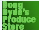 Doug Dyde's Produce Store