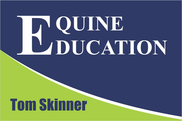 EQUINE EDUCATION Tom Skinner